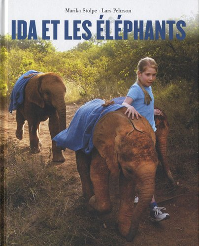 Ida et les éléphants par Marika Stolpe, Lars Pehrson, Pierre Bertrand