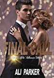 Final Call (Bright Lights Billionaire Book 5) (English Edition)
