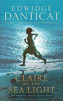 Claire of the Sea Light by [Danticat, Edwidge]