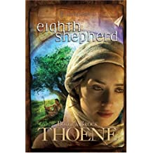 Eighth Shepherd (A.D. Chronicles ) by Bodie Thoene (2008-12-15)