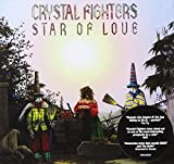 Songtexte von Crystal Fighters - Star of Love