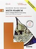 Meta viarum. Per le Scuole superiori. Con e-book. Con espansione online: 3