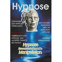 Hypnose Bewusstseinskontrolle Manipulation: Bewusstseinskontrolle durch Persönlichkeitsspaltung