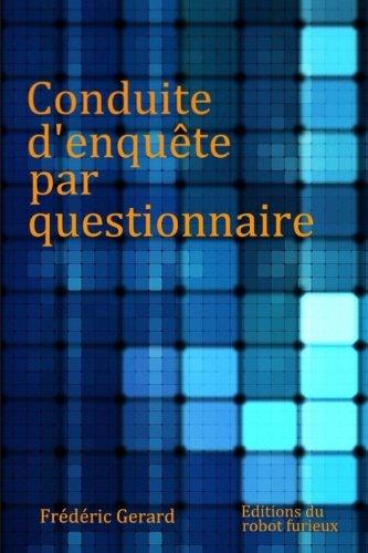 Conduite d'enquête par questionnaire par M. Frédéric Jacques Gerard