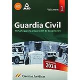 Guardia CivilTemario para la Preparación de Oposición. Ciencias Jurídicas Volumen 1 (Fuerzas Cuerpos Seguridad 2014)