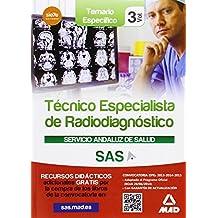 Técnicos Especialistas en Radiodiagnóstico del Servicio Andaluz de Salud. Temario específico vol 3