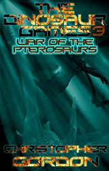 The Dinosaur Games: War Of The Pterosaurs