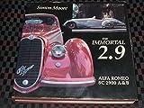 Immortal 2.9: Alfa Romeo 8C 2900 A&B