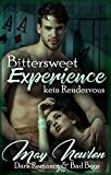 Bittersweet Experience – kein Rendezvous von May Newton