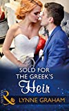 Front cover for the book Sold for the Greek's Heir (Brides for the Taking) by Lynne Graham
