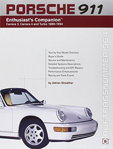 Porsche 911 Enthusiast's Companion: Carrera 2, Carrera 4, and Turbo 1989-1994 por Adrian Streather