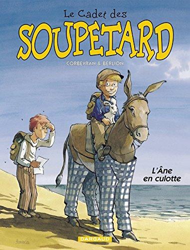 Le Cadet des Soupetard, tome 7 : L'Ane en culotte