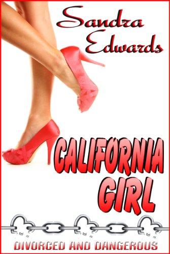 California Girl (West Coast Girlz Book 1)