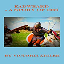 Eadweard: A Story of 1066