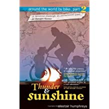 By Alastair Humphreys Thunder and Sunshine (First Edition)