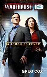 Warehouse 13: A Touch of Fever by Greg Cox (2011-06-28)