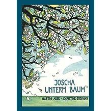 Joscha unterm Baum (German Edition)