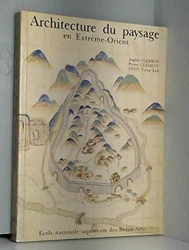 Architecture du paysage en Extreme-Orient