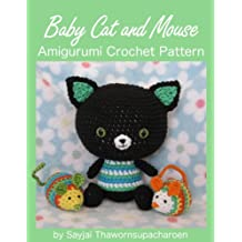 Baby Cat and Mouse Amigurumi Crochet Pattern (English Edition)