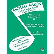Michael Aaron Piano Course (Curso Para Piano), Bk 3: Spanish, English Language Edition (Spanish Edition) by Michael Aaron (1985-03-01)