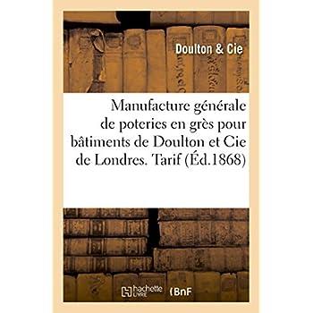 Manufacture générale de poteries en grès pour bâtiments de Doulton et Cie de Londres. Tarif