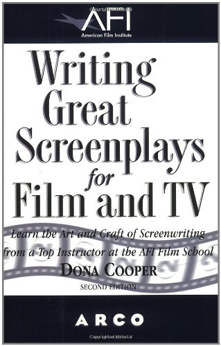 Writing Great Screenplays F/FI (WRITING GREAT SCREENPLAYS FOR FILM AND TV)