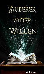 Fantasy Roman: Zauberer wider Willen