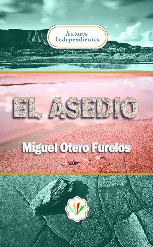 El asedio (Spanish Edition)