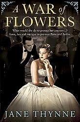 A War of Flowers (Clara Vine 3) by Jane Thynne (2015-03-12)