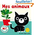 Mes animaux: 6 images � regarder, 6 s...