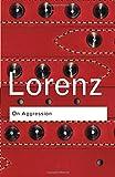 On Aggression (Routledge Classics)