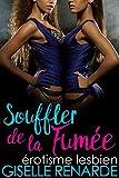 Lire le livre Souffler fumée érotisme lesbien gratuit