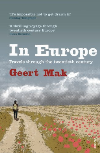 In Europe: Travels Through the Twentieth Century (English Edition)