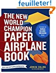The New World Champion Paper Airplane...