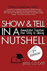 Show & Tell in a Nutshell: Demonstrated Transitions from Telling to Showing by Jessica Bell (2015-11-13)