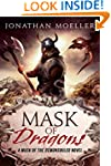 Mask of Dragons (Mask of the Demonsou...