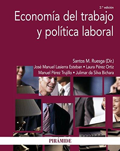 Economía del trabajo y política laboral (Economía Y Empresa)