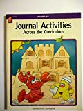 Journal Activities Across the Curriculum, Primary