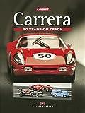 Carrera: 50 years on tracks