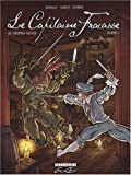 Le Capitaine Fracasse, Tome 1 :