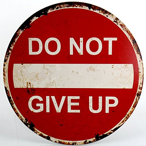 "Schild ""DO NOT GIVE UP"" 40 cm"