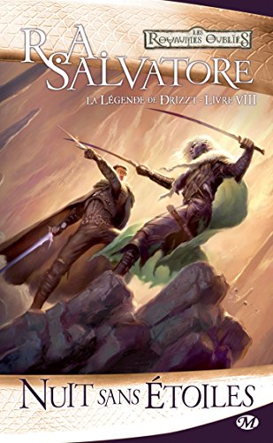 Nuit sans étoiles: La Légende de Drizzt, T8 (Dungeons & Dragons)