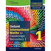 [( Oxford International Maths for Cambridge Secondary 1 Student Book 1: For Cambridge Checkpoint and Beyond )] [by: Deborah Barton] [Dec-2012]