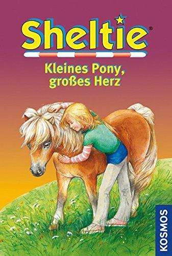 Sheltie,Kleines Pony, großes Herz: Dreifachband
