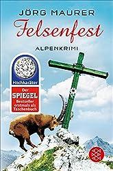Felsenfest: Alpenkrimi (Kommissar Jennerwein 6)