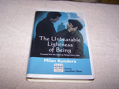 The Unbearable Lightness of Being: Complete & Unabridged (Isis)