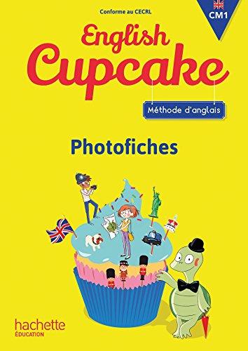 Anglais CM1 - Collection English Cupcake - Photofiches - Ed. 2016
