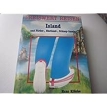 Island mit Färöer-Inseln, Orkney- und Shetlandinseln