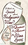 What's So Special About Biodynamic Wi...
