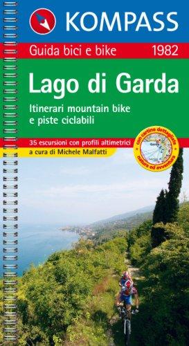 Guida bici e bike n. 1982. Itinerari mountain bike e piste ciclabili. Lago di Garda 1:50.000
